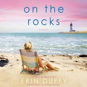 On the Rocks Audiobook, by Erin Duffy