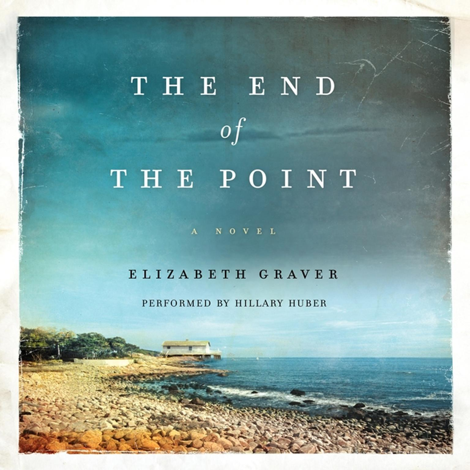Printable The End of the Point: A Novel Audiobook Cover Art