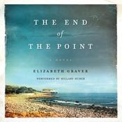 The End of the Point: A Novel, by Elizabeth Graver