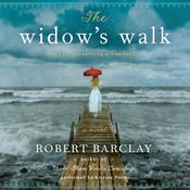 The Widow's Walk: A Novel, by Robert Barclay