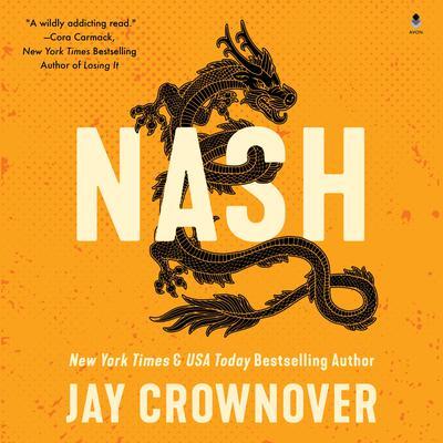 Nash: A Marked Men Novel Audiobook, by Jay Crownover