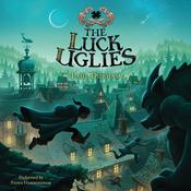 The Luck Uglies Audiobook, by Paul Durham