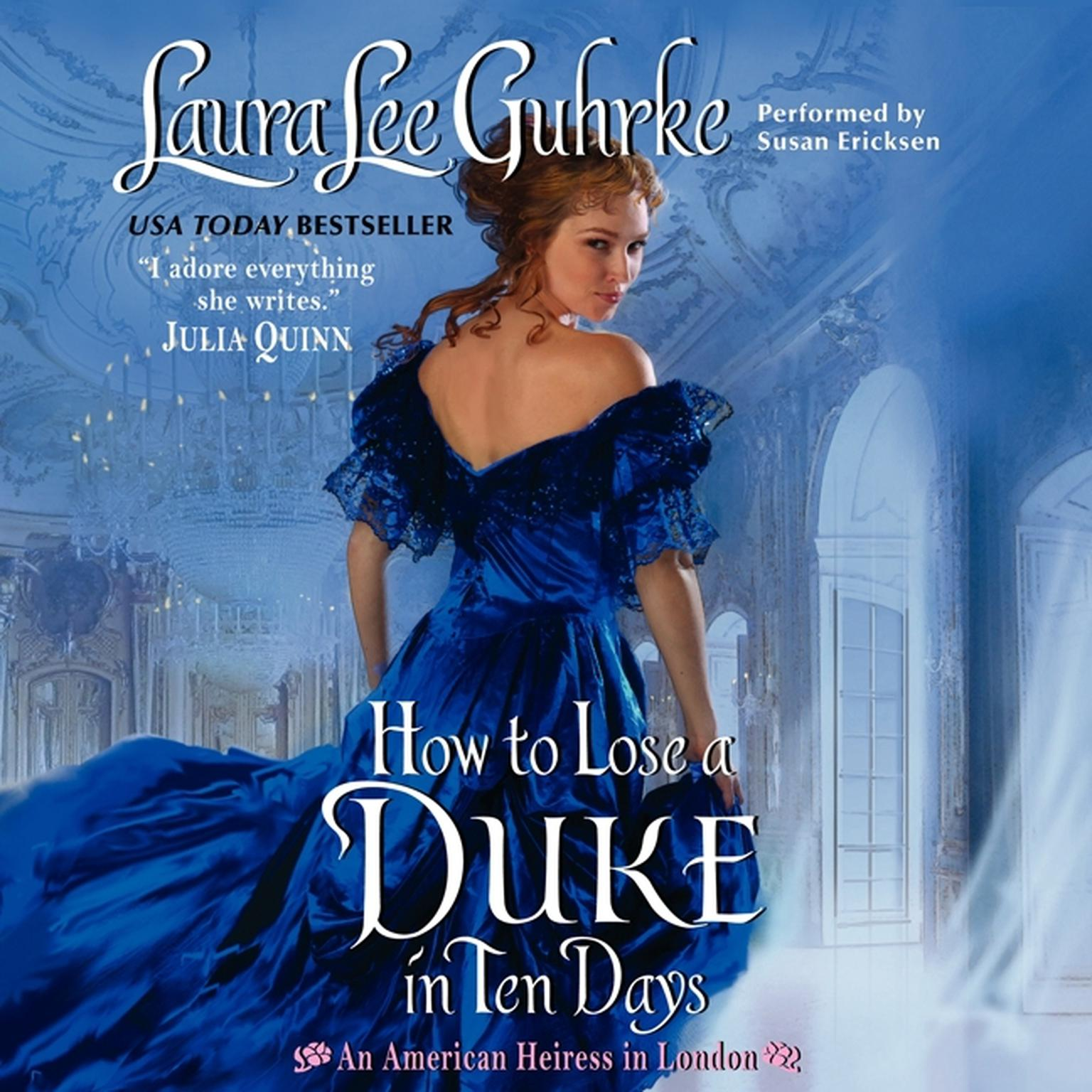 Printable How to Lose a Duke in Ten Days: An American Heiress in London Audiobook Cover Art