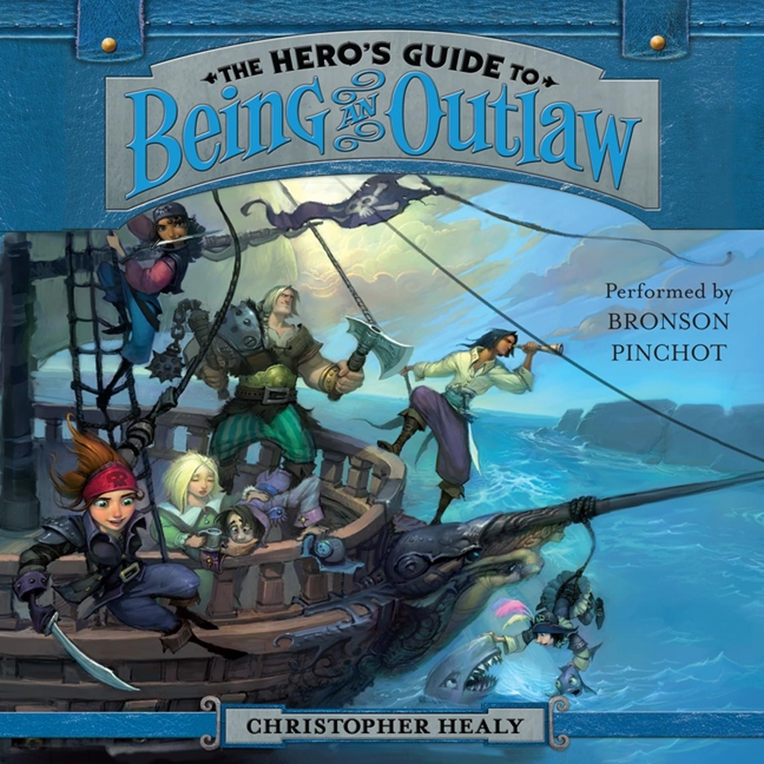 Printable The Hero's Guide to Being an Outlaw Audiobook Cover Art