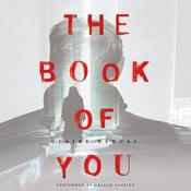 The Book of You: A Novel, by Claire Kendal