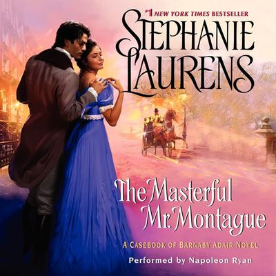 The Masterful Mr. Montague: A Casebook of Barnaby Adair Novel Audiobook, by Stephanie Laurens