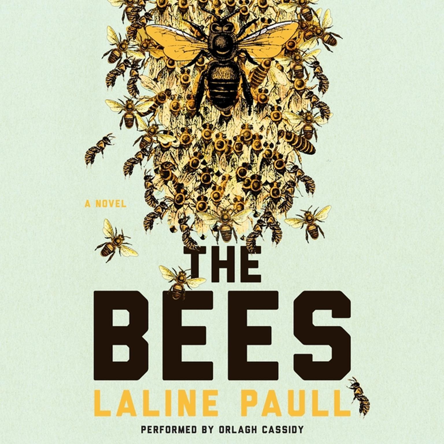 Printable The Bees: A Novel Audiobook Cover Art