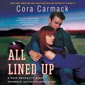 All Lined Up: A Rusk University Novel, by Cora Carmack