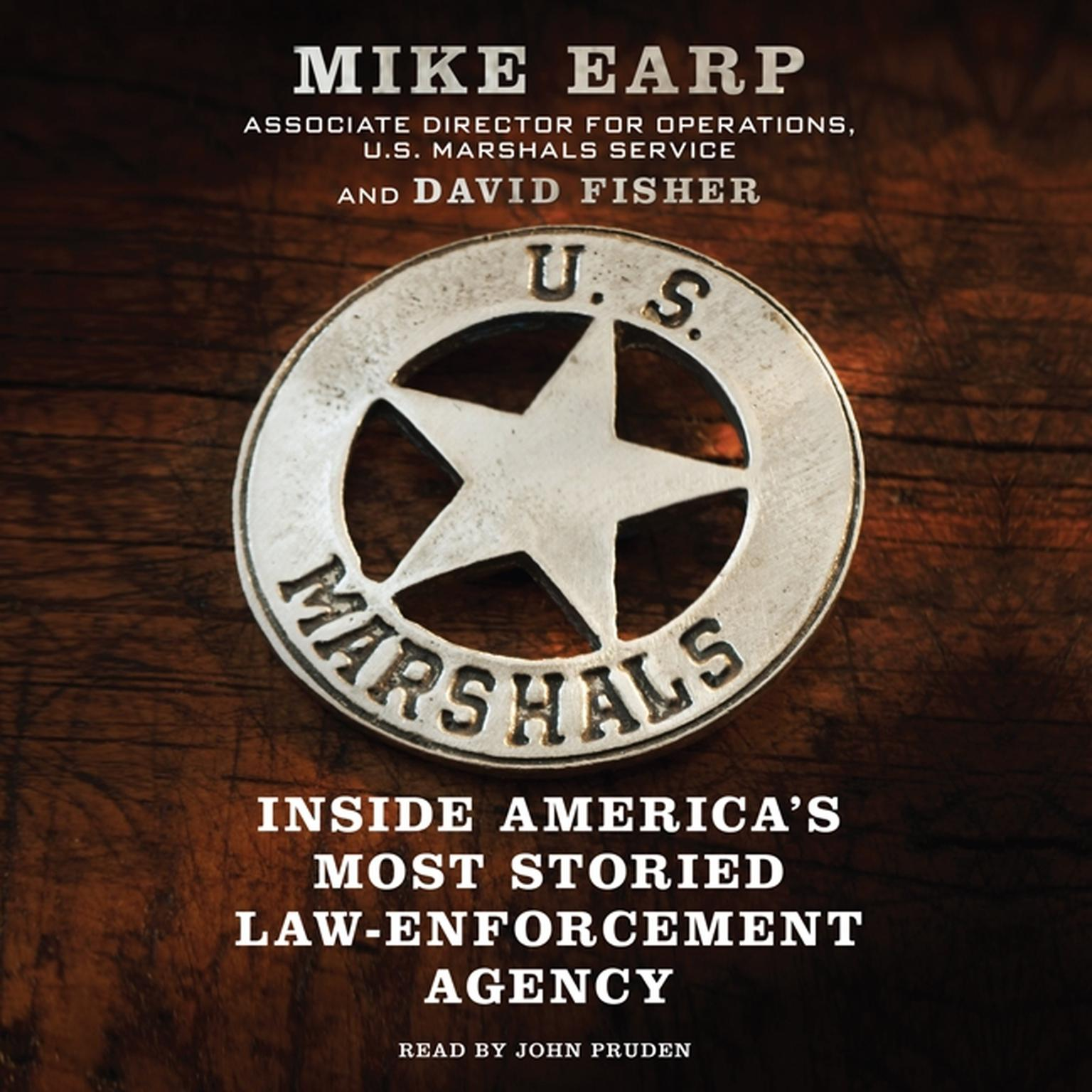 Printable US Marshals: Inside America's Most Storied Law Enforcement Agency Audiobook Cover Art