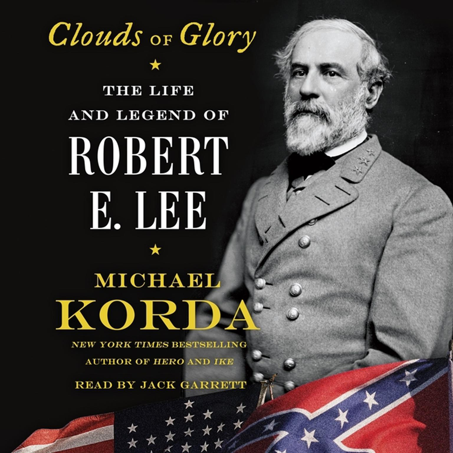 Printable Clouds of Glory: The Life and Legend of Robert E. Lee Audiobook Cover Art