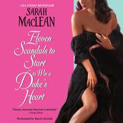 Eleven Scandals to Start to Win a Duke's Heart Audiobook, by Sarah MacLean