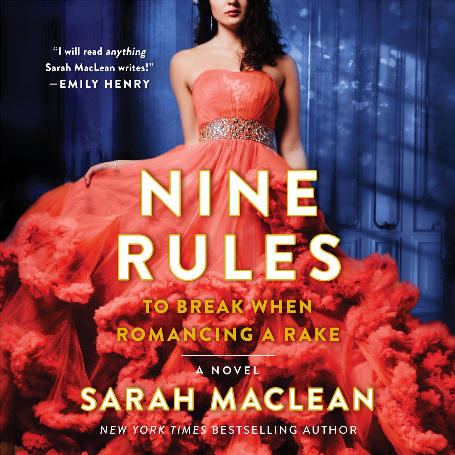 Printable Nine Rules to Break When Romancing a Rake Audiobook Cover Art