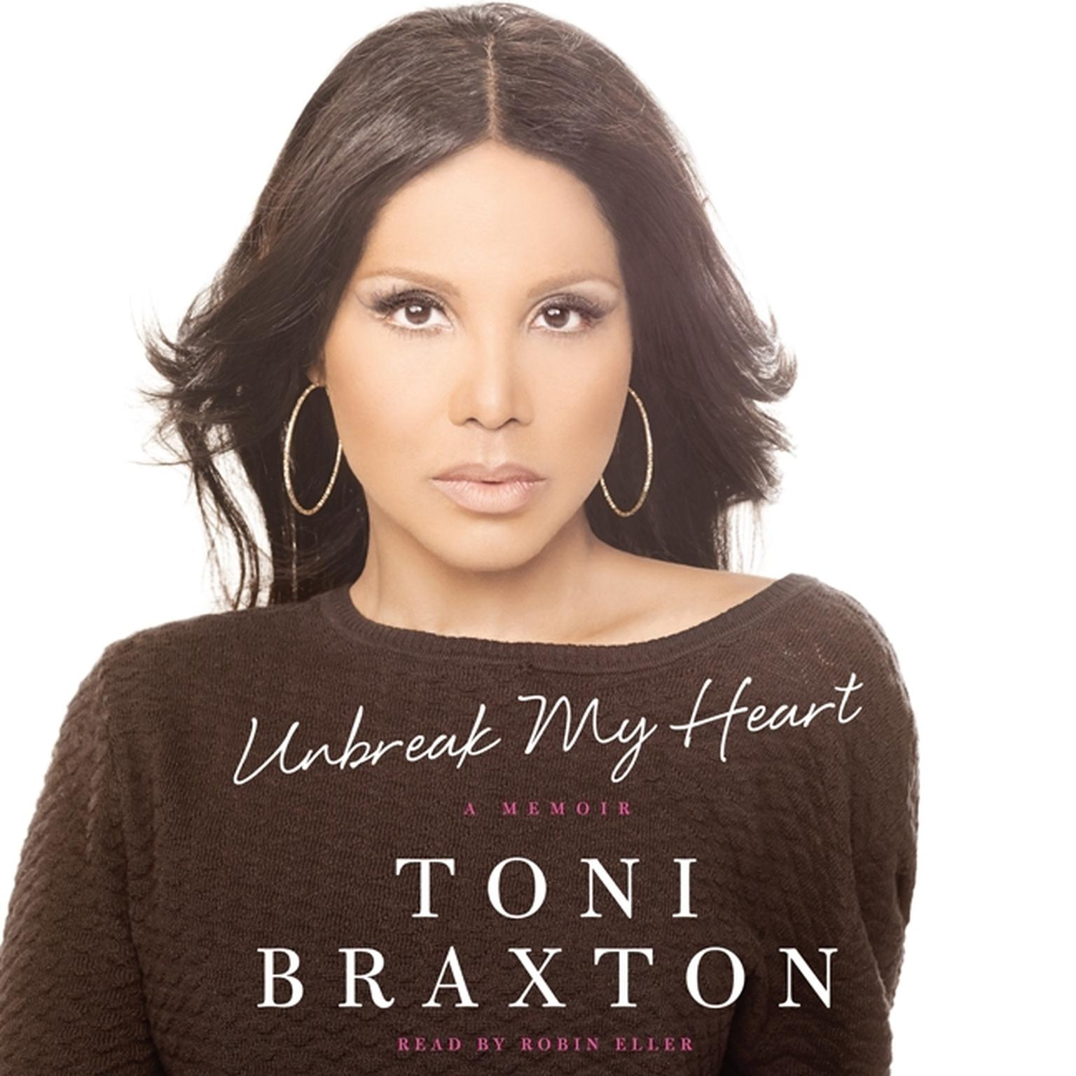 Printable Unbreak My Heart: A Memoir Audiobook Cover Art