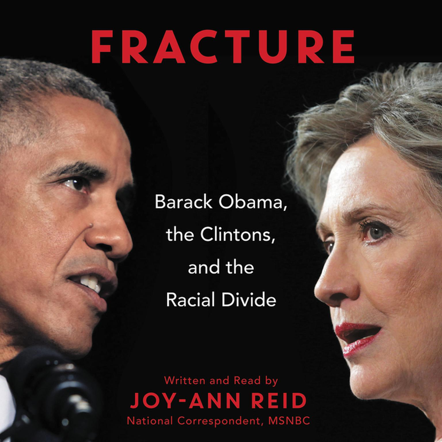 Printable Fracture: Barack Obama, the Clintons, and the Racial Divide Audiobook Cover Art