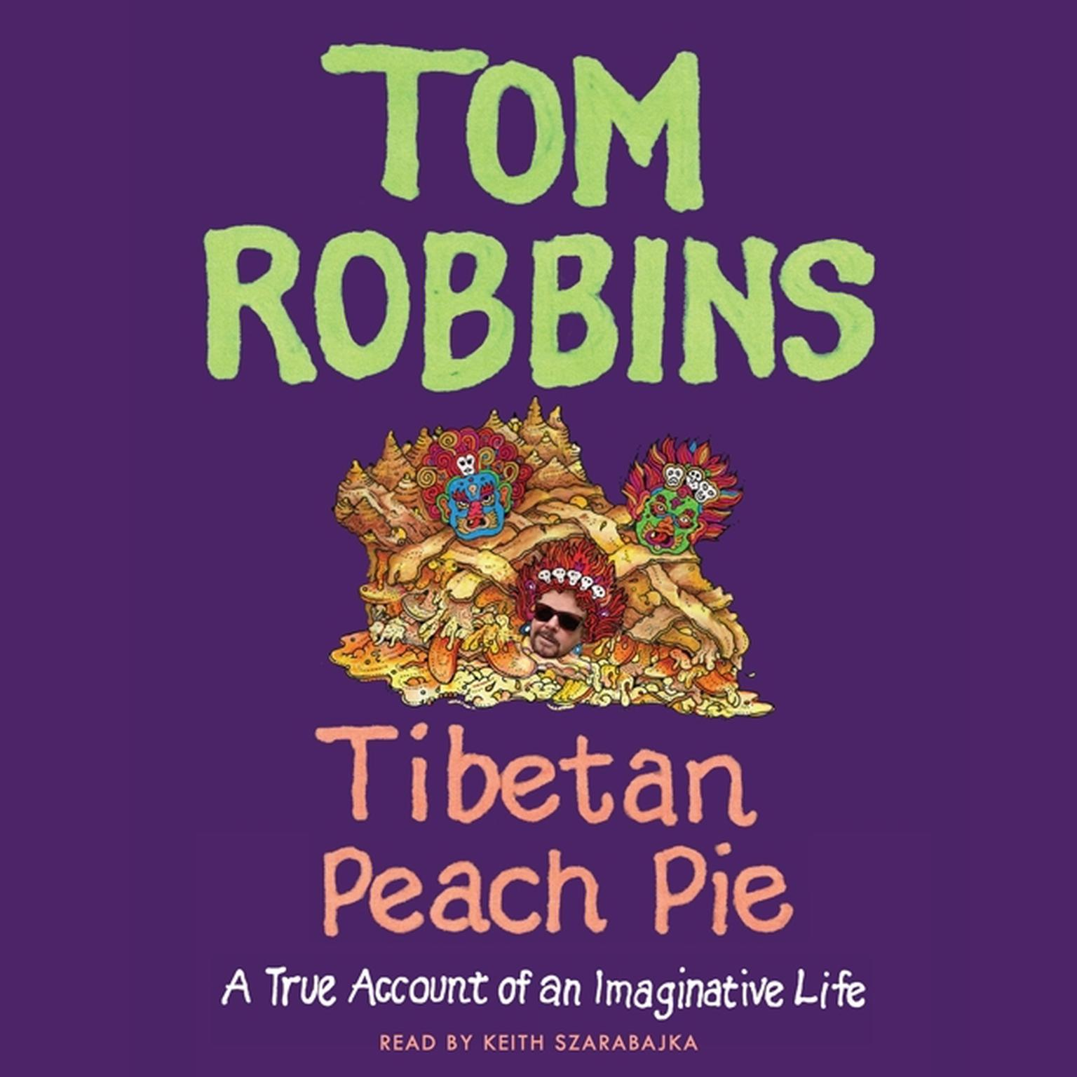 Printable Tibetan Peach Pie: A True Account of an Imaginative Life Audiobook Cover Art
