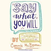 Say What You Will, by Cammie McGovern