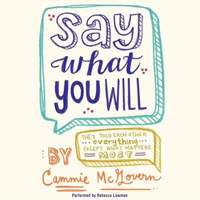 Say What You Will Audiobook, by Cammie McGovern