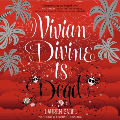 Vivian Divine Is Dead Audiobook, by Lauren Sabel