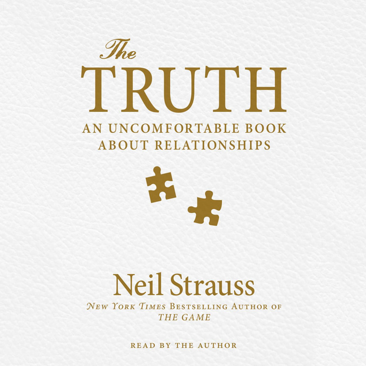 Printable The Truth: An Uncomfortable Book About Relationships Audiobook Cover Art