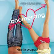 Boomerang: A Boomerang Novel, by Noelle August