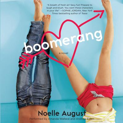 Boomerang: A Boomerang Novel Audiobook, by Noelle August