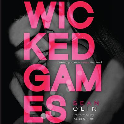 Wicked Games Audiobook, by Sean Olin