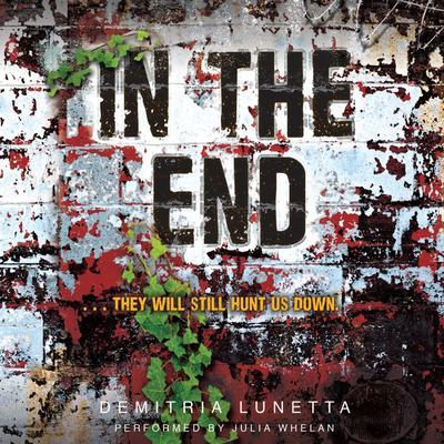 In the End Audiobook, by Demitria Lunetta