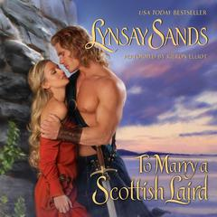 To Marry a Scottish Laird Audiobook, by Lynsay Sands