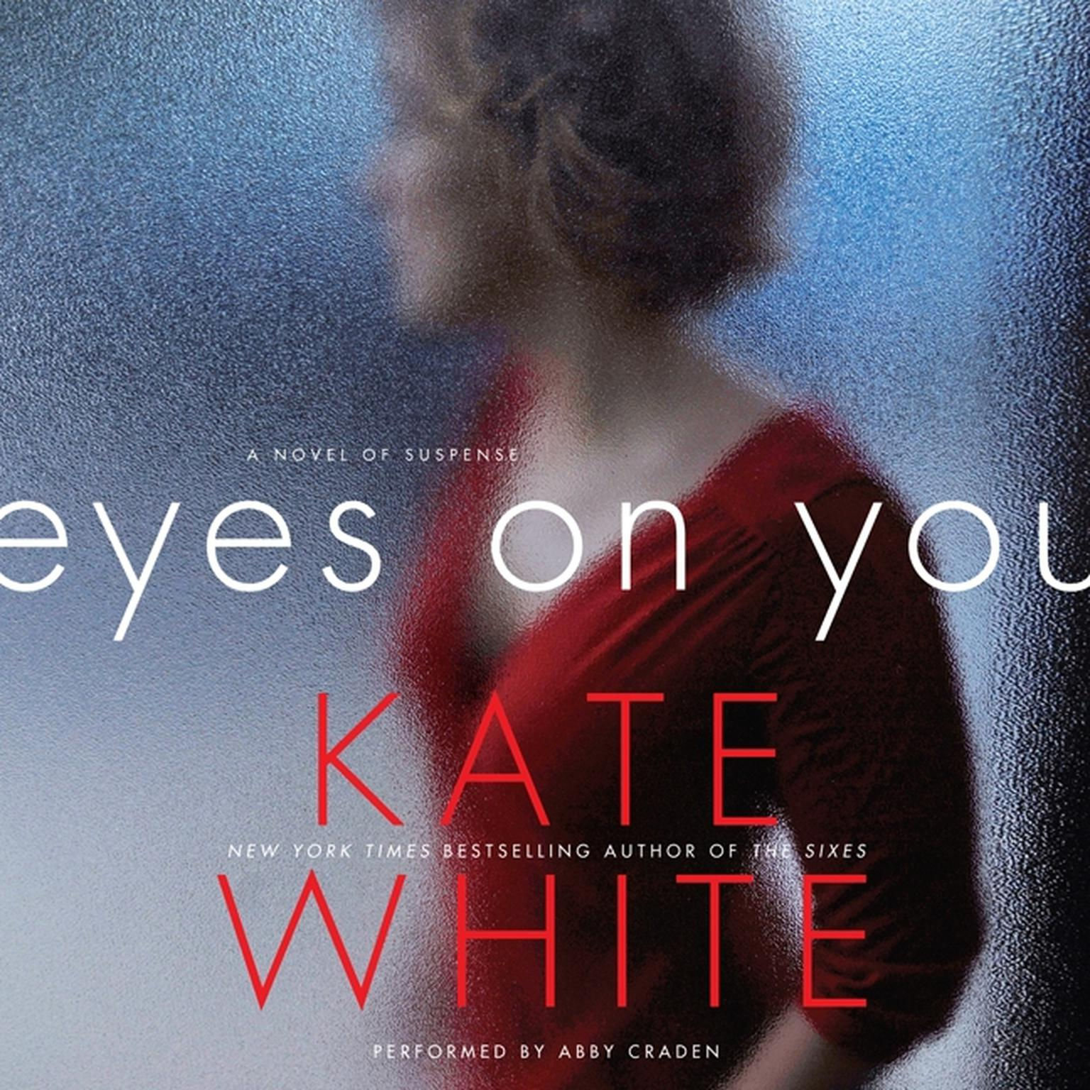 Printable Eyes on You: A Novel of Suspense Audiobook Cover Art