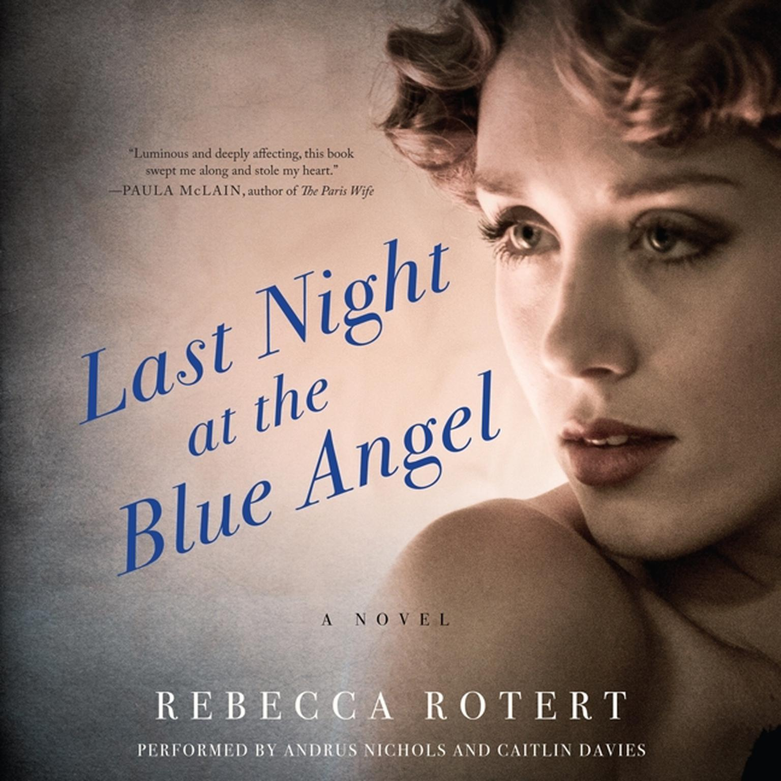 Printable Last Night at the Blue Angel: A Novel Audiobook Cover Art