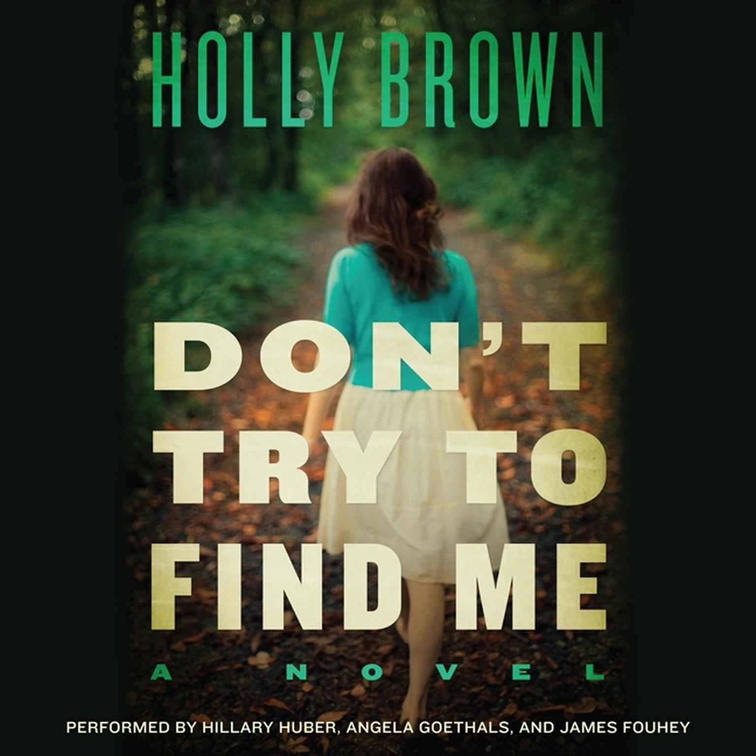 Printable Don't Try To Find Me: A Novel Audiobook Cover Art