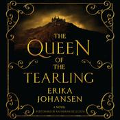 The Queen of the Tearling: A Novel, by Erika Johansen