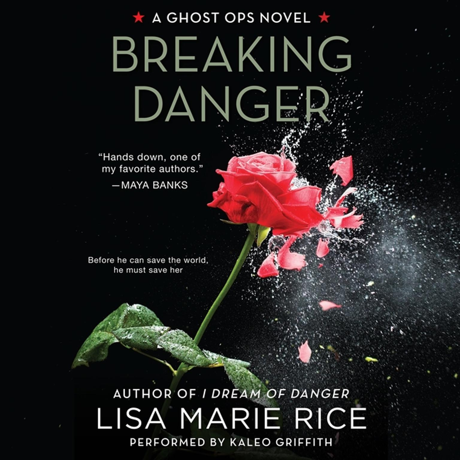 Printable Breaking Danger: A Ghost Ops Novel Audiobook Cover Art