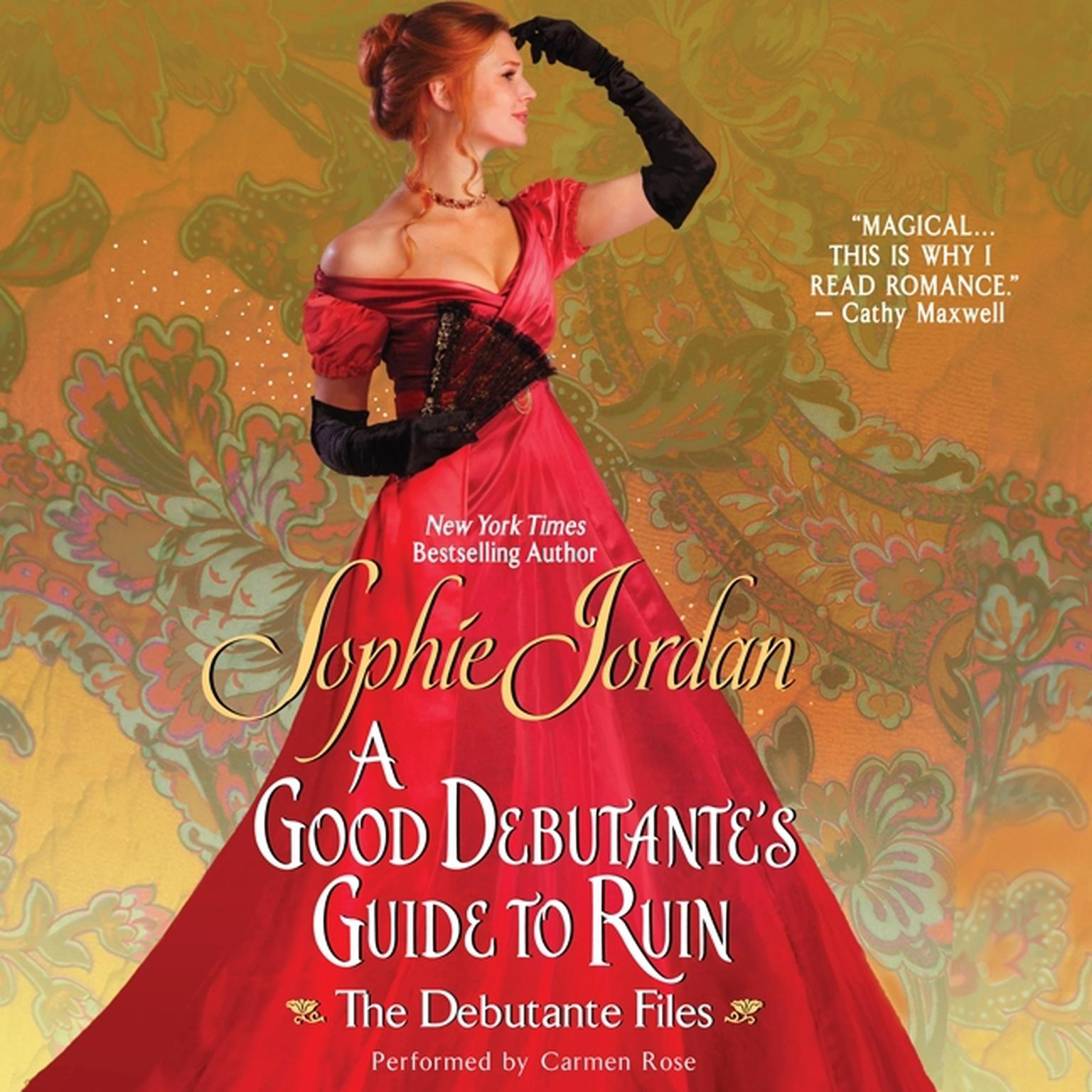 Printable A Good Debutante's Guide to Ruin: The Debutante Files Audiobook Cover Art