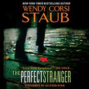 The Perfect Stranger, by Wendy Corsi Staub