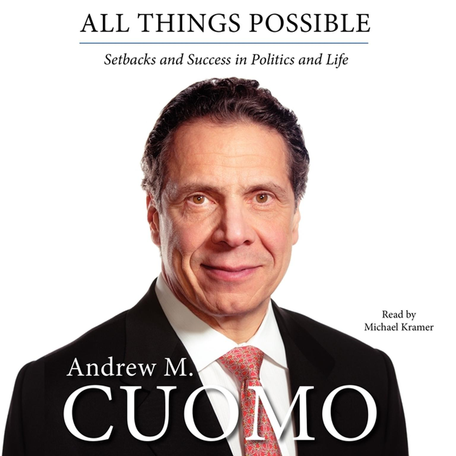 Printable All Things Possible: Setbacks and Success in Politics and Life Audiobook Cover Art