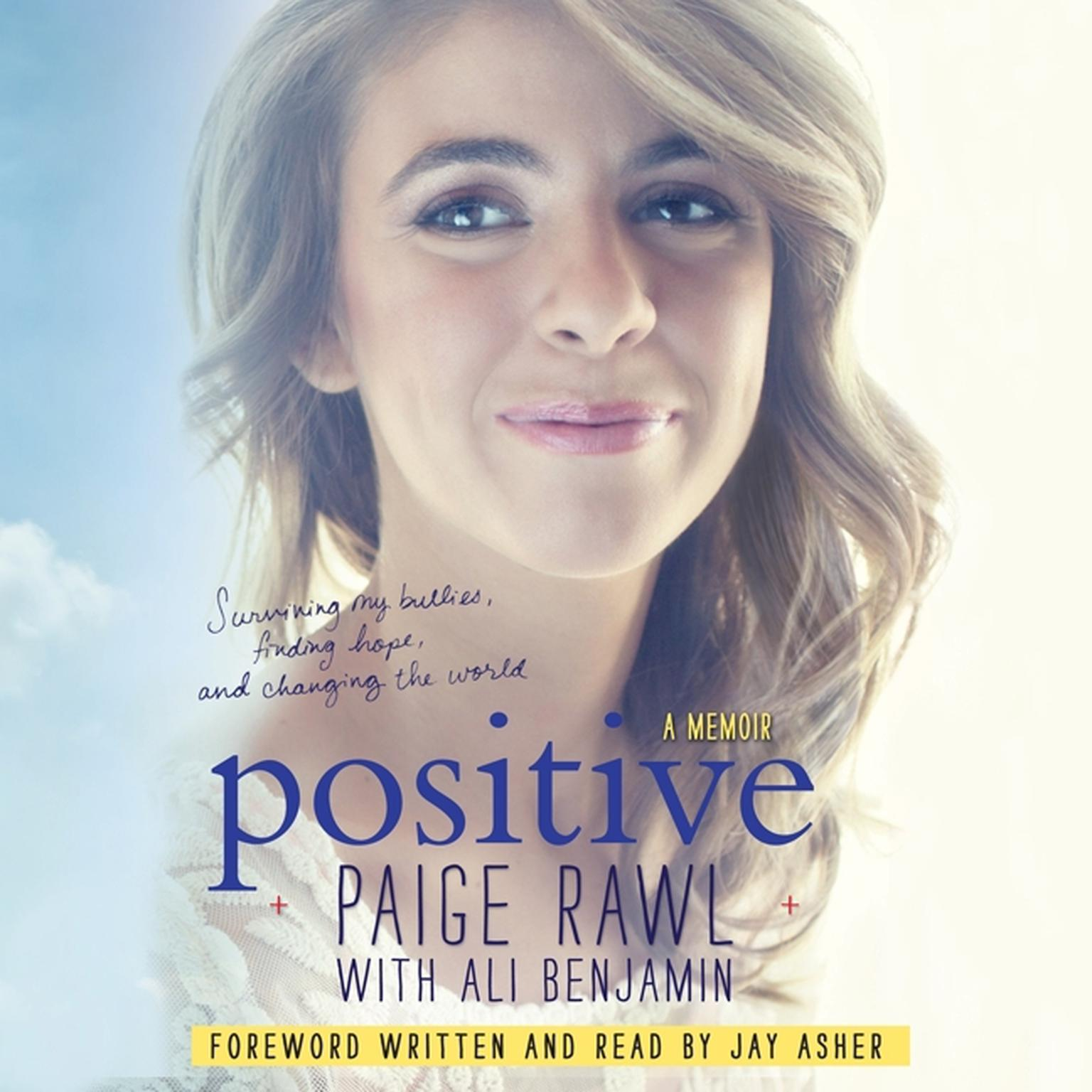 Printable Positive: Surviving My Bullies, Finding Hope, and Changing the World; A Memoir Audiobook Cover Art
