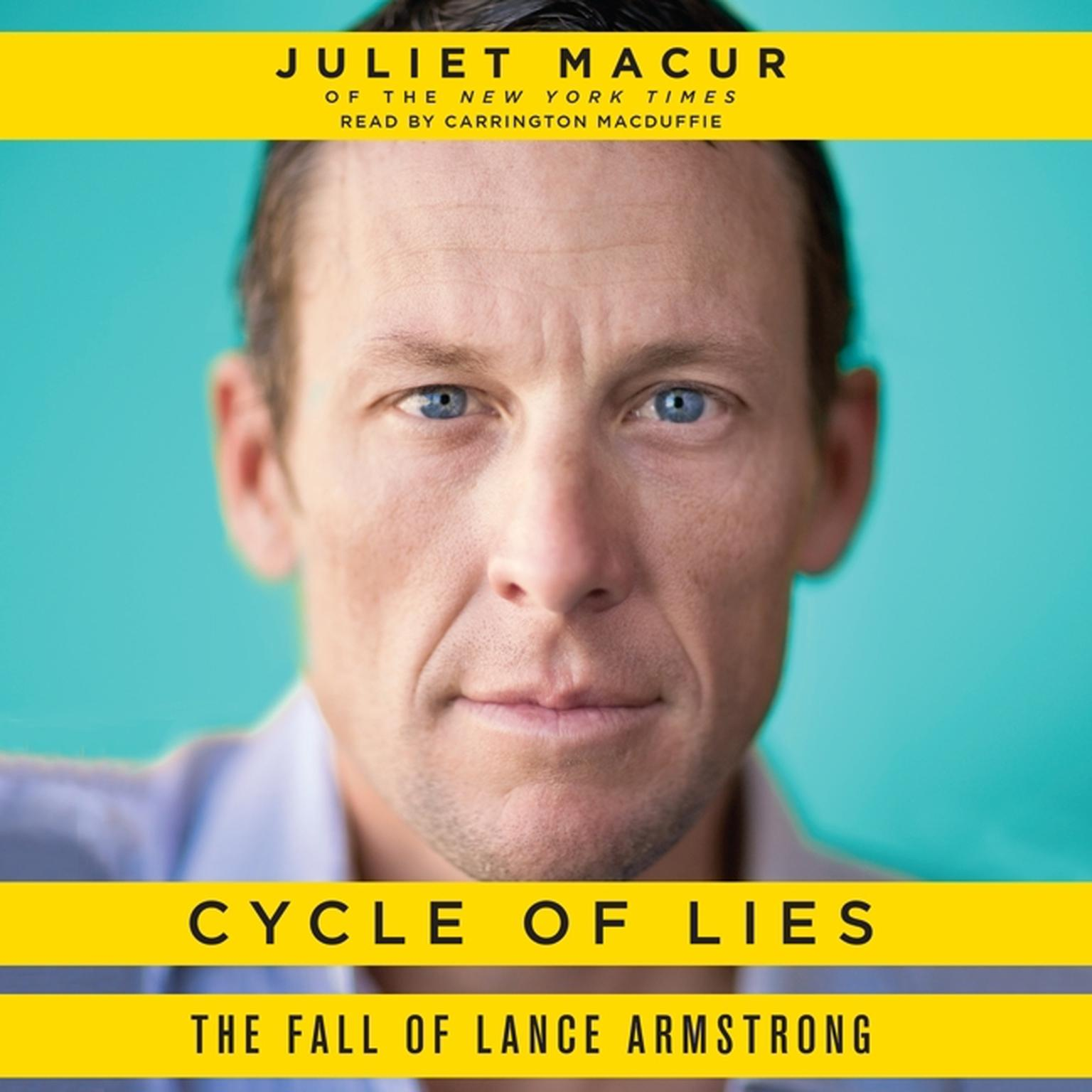 Printable Cycle of Lies: The Fall of Lance Armstrong Audiobook Cover Art