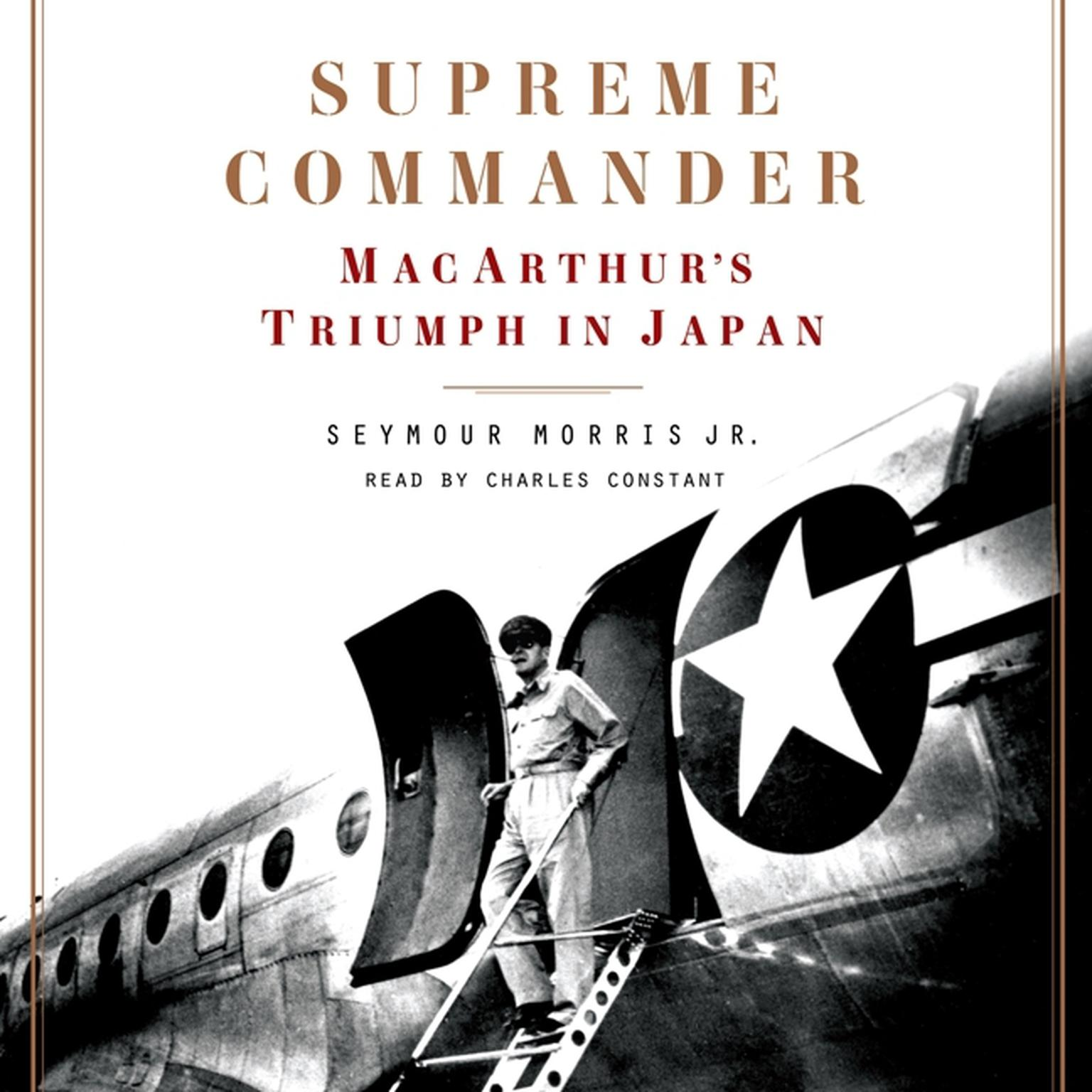Printable Supreme Commander: MacArthur's Triumph in Japan Audiobook Cover Art
