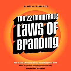 The 22 Immutable Laws of Branding: How to Build a Product or Service into a World-Class Brand Audiobook, by Al Ries, Laura Ries