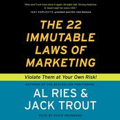 The 22 Immutable Laws of Marketing: Violate Them at Your Own Risk!, by Al Ries, Jack Trout