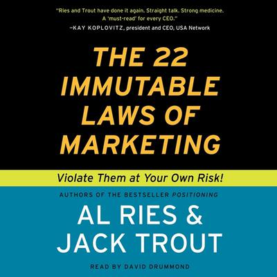 The 22 Immutable Laws of Marketing: Violate Them at Your Own Risk! Audiobook, by Al Ries