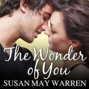 The Wonder of You Audiobook, by Susan May Warren