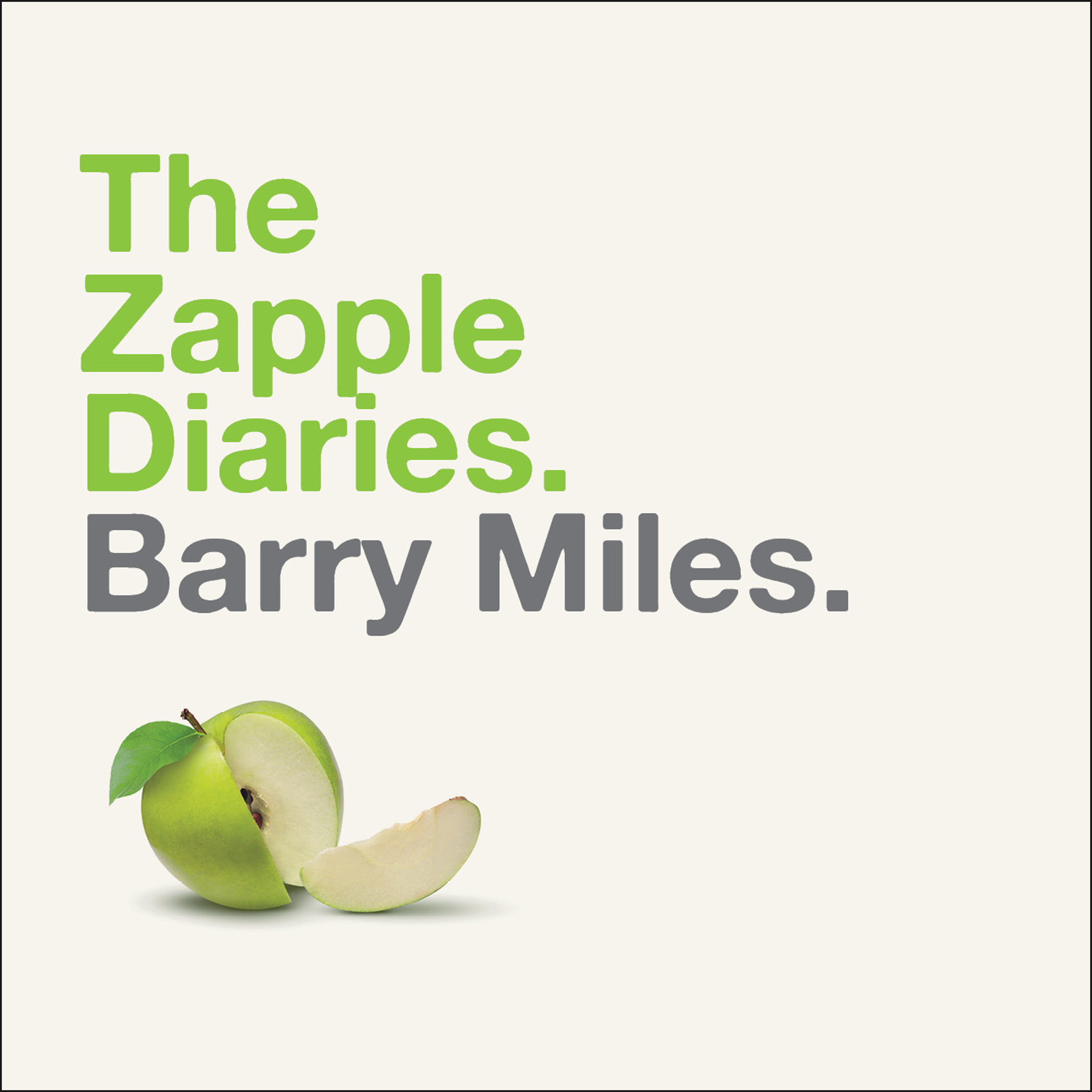 Printable The Zapple Diaries: The Rise and Fall of the Last Beatles Label Audiobook Cover Art