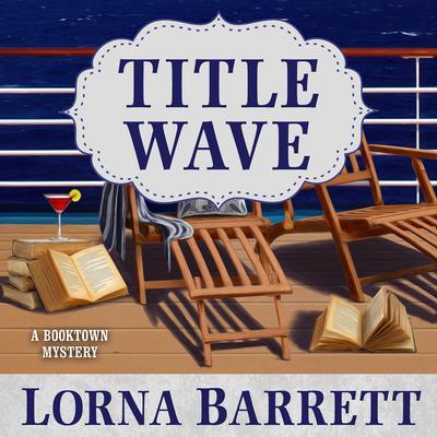 Title Wave Audiobook, by Lorna Barrett