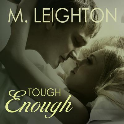 Tough Enough Audiobook, by M. Leighton
