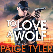To Love A Wolf Audiobook, by Paige Tyler