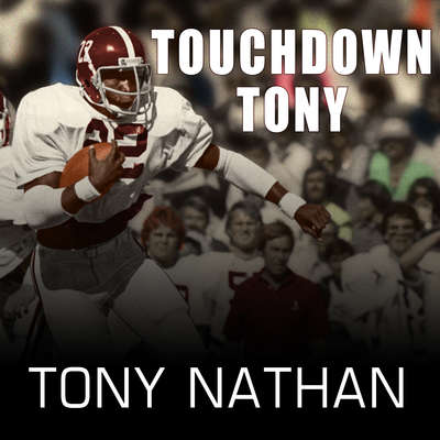Touchdown Tony: Running with a Purpose Audiobook, by Tony Nathan