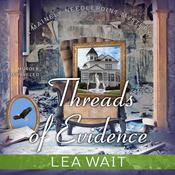 Threads of Evidence Audiobook, by Lea Wait
