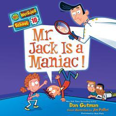 My Weirder School #10: Mr. Jack Is a Maniac! Audiobook, by Dan Gutman